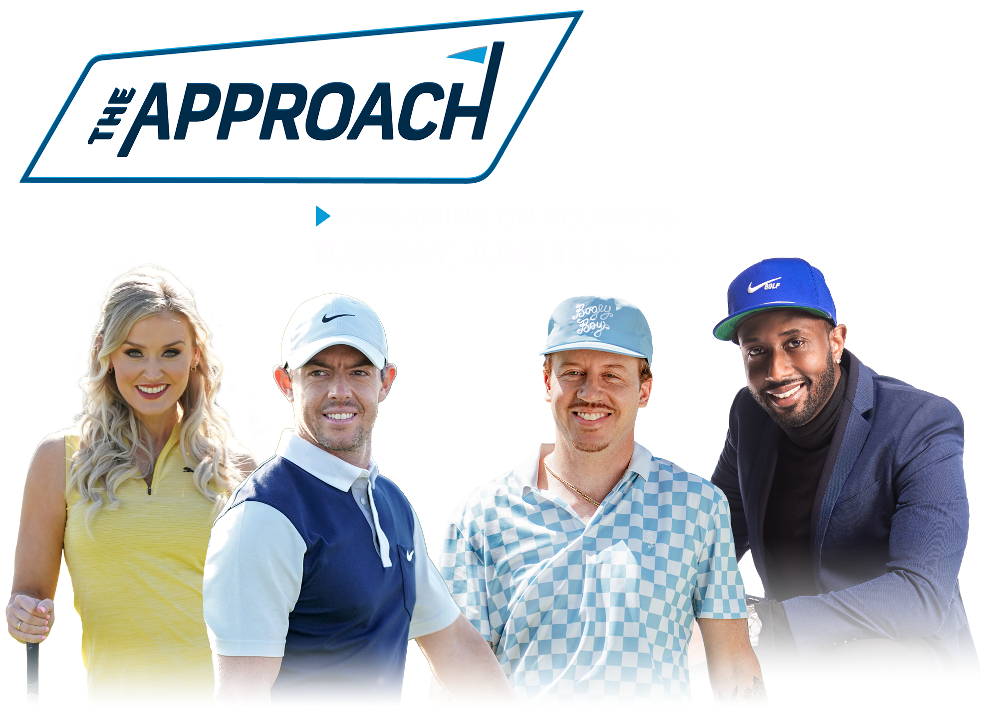 The Approach. All things golf. But different. June 15, 8pm EDT